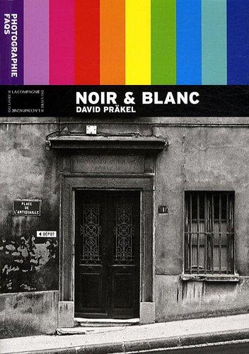 Noir & Blanc par David Präkel