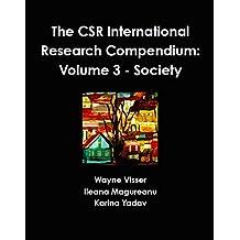 The CSR International Research Compendium: Volume 3 - Society (English Edition)