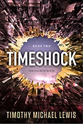 Timeshock 2 : The Fourth Reich