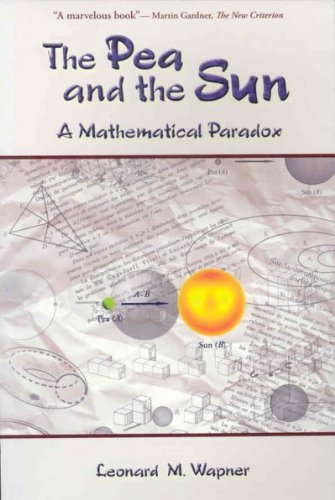 (The Pea & the Sun: A Mathematical Paradox) By Wapner, Leonard M. (Author) Paperback on (01 , 2007)