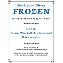 Music from Disney's Frozen for Harp by Sylvia Woods (2014-04-01)