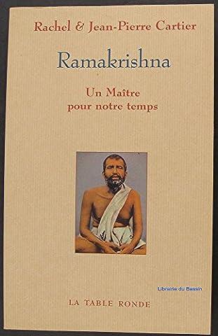 Ramakrishna Un Maître pour notre temps suivi d'un entretien avec swâmi Veetamohananda