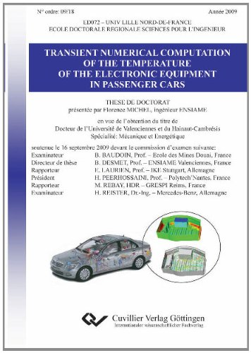 TRANSIENT NUMERICAL COMPUTATION OF THE TEMPERATURE OF THE ELECTRONIC EQUIPMENT IN PASSENGER CARS (Dünne Thermische)
