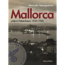 Mallorca unterm Hakenkreuz 1933-1945