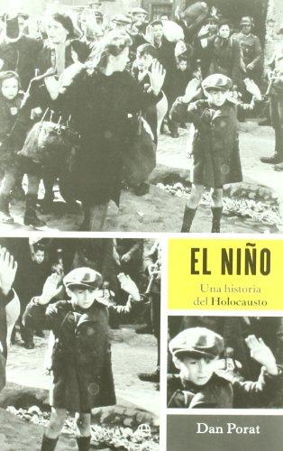 El nino/The Boy: Una Historia Del Holocausto/a History of the Holocaust por Dan Porat