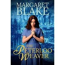 The Peterloo Weaver (The Peterloo Saga Book 1)