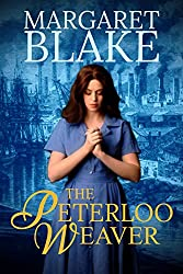The Peterloo Weaver (The Peterloo Saga Book 1)