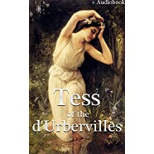 Tess of the d'Urbervilles (+Audiobook): With 5 Other Wonderful Novels (English Edition)