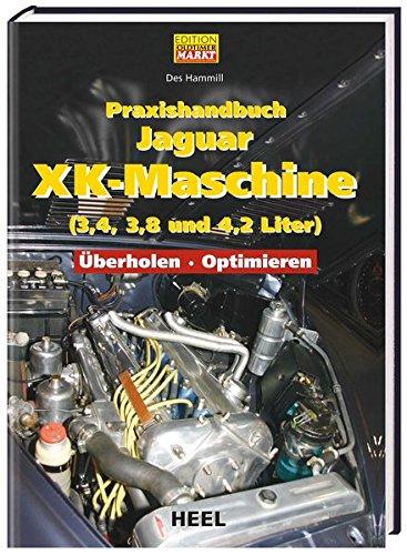 Preisvergleich Produktbild Praxishandbuch Jaguar XK-Maschine (3,4, 3,8 und 4,2 Liter)