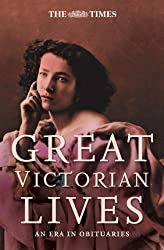 The Times Great Victorian Lives (Times (Times Books))