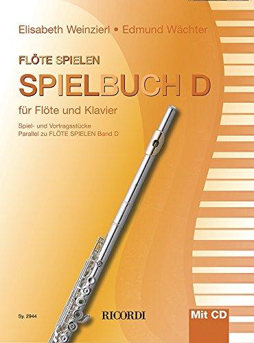 Flöte spielen Spielbuch D