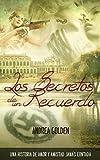 Image de Los Secretos de un Recuerdo: (HISTÓRICO, ROMÁNTICO, SUSPENSE)