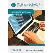 Lenguajes de definición y modificación de datos sql. ifct0310 - administración de bases de datos