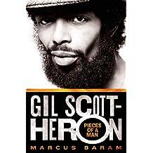 Gil Scott-Heron: Pieces of a Man