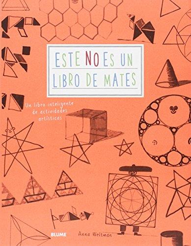 Este no es un libro de mates : un libro inteligente de actividades artísticas