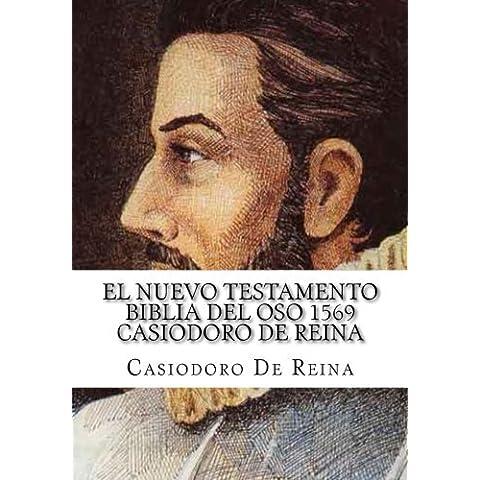 El Nuevo Testamento Biblia del Oso 1569: La Palabra de Dios permanece para siempre (Spanish Edition) by Casiodoro De Reina