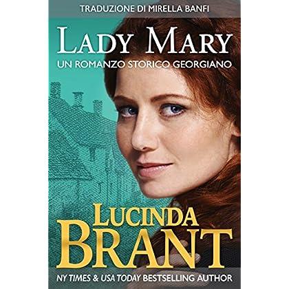 Lady Mary: Un Romanzo Storico Georgiano (La Saga Della Famiglia Roxton Vol. 4)