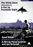 The White Dove & Josef Kilián [DVD]