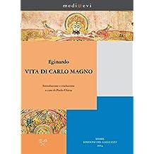 Vita di Carlo Magno: Introduzione e traduzione italiana