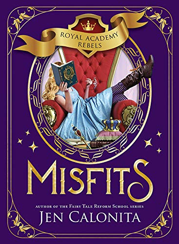 Misfits (Royal Academy Rebels Book 1) (English Edition) (1 Series Misfits)