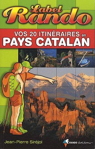 LABEL RANDO EN PAYS CATALAN par Sirejol Jean Pierre