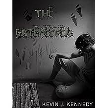 The Gatekeeper (A Kindle Short)