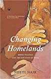 Changing Homelands (Hindu Politics and the Partition of India)