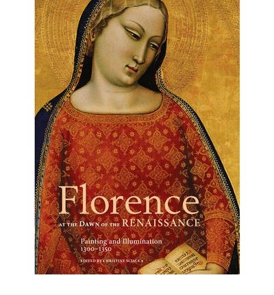 Florence at the Dawn of the Renaissance (Hardback) - Common