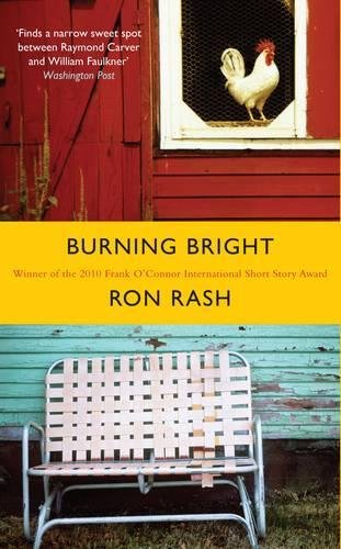 Burning Bright por Ron Rash