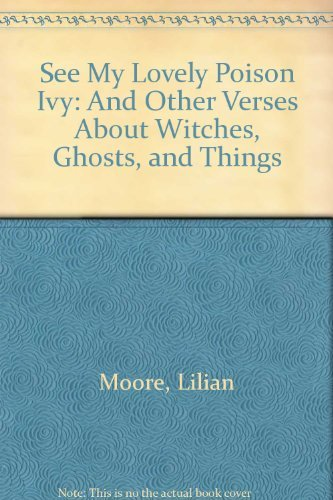 See My Lovely Poison Ivy: And Other Verses About Witches, Ghosts, and Things