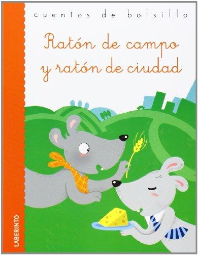 Ratón de campo y ratón de ciudad por Esopo ; Viola Sgarbi (il.)
