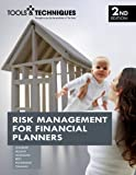 Tools & Techniques of Risk Management for Financial Planners by Christine Barlow (2007-09-01)