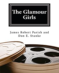 The Glamour Girls (Encore Film Book Classics 3)