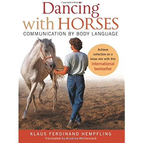 Dancing with Horses: Collected Riding on a Loose Rein, Trusting Harmony from the Very Beginning by Klaus Ferdinand Hempfling (31-Oct-2012)