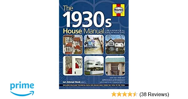 1930s house manual care repair for all popular house types rh amazon co uk 1930s Movies Novels Written in the 1930s