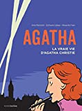 Agatha : La vraie vie d'Agatha Christie