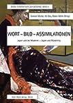 Wort-Bild-Assimilationen: Japan und d...