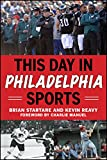 This Day in Philadelphia Sports...