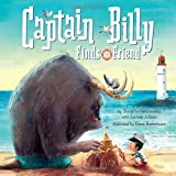 Captain Billy Finds a Friend: A High Seas Storytime Adventure! (Clever Storytime)