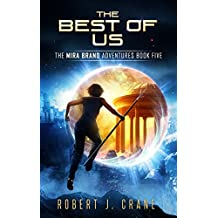 The Best of Us (The Mira Brand Adventures Book 5) (English Edition)