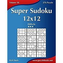 Super Sudoku 12x12 - Difficile - Volume 18 - 276 Puzzle