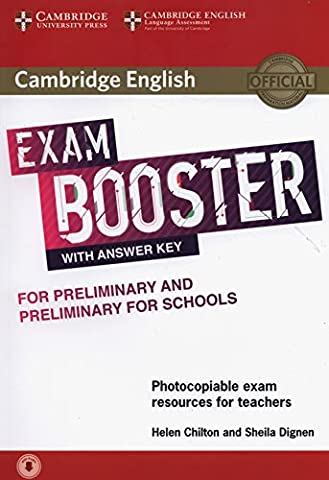 Cambridge English Exam Booster for Preliminary and Preliminary for Schools with Answer Key with Audio: Photocopiable Exam Resources for Teachers