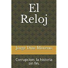 El Reloj: corrupcion: la historia sin fin.