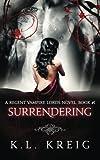 Surrendering: Volume 1 (Regent Vampire Lords)