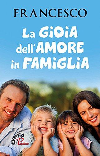La gioia dell'amore in famiglia - Amazon Libri