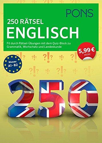 Preisvergleich Produktbild PONS 250 Grammatik-Übungen Englisch: Für Anfänger und Fortgeschrittene. Mit ausführlichen Lösungen.