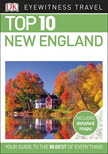 Top 10 New England (DK Eyewitness Travel Guide) (English Edition)