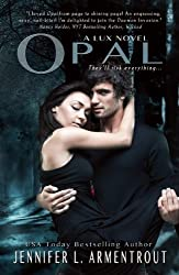 Opal (Lux Novel) by Jennifer L. Armentrout (11-Dec-2012) Paperback