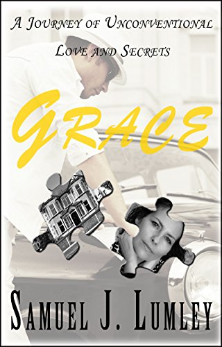 Grace : Contemporary Romance: A Journey of Unconventional Love