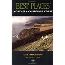 Best Places Destinations Northern California Coast